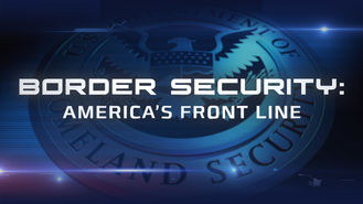 Netflix box art for Border Security: America's Front Line - Season 1