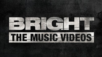 Netflix box art for Bright: The Music Videos - Season 1